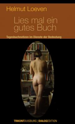 Helmut Loeven – Lies mal ein gutes Buch