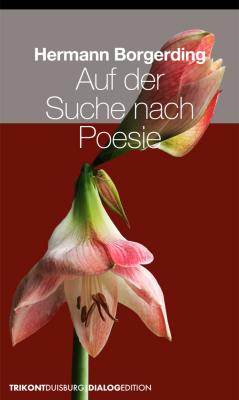 Hermann Borgerding - Auf der Suche nach Poesie