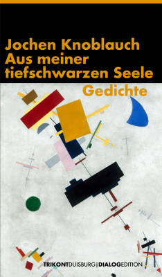 Jochen Knoblauch - Glaube_Liebe_Anarchie