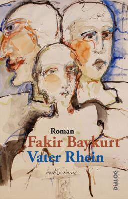 Fakir Baykurt - Vater Rhein