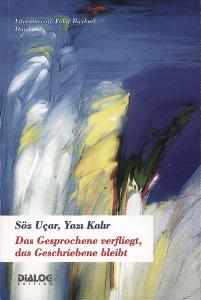 Literaturcafé  Fakir Baykurt (Hrsg.) Das Gesprochene verfliegt...