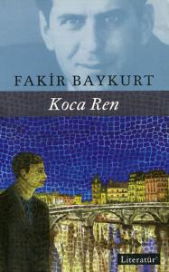 Fakir Baykurt – Koca Ren