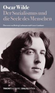 Oscar Wilde – Der Sozialismus und die Seele des Menschen