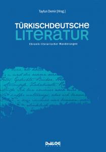 Tayfun Demir – Türkischdeutsche Literatur