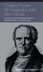 Charles Fourier - Ein Fragment über den Handel