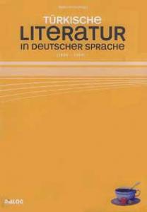 Tayfun Demir – Türk. Literatur in deutsch. Sprache (1800–2008)