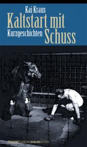 Kai Kraus - Kaltstart mit Schuss