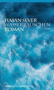 Hasan Sever - Wasserrauschen